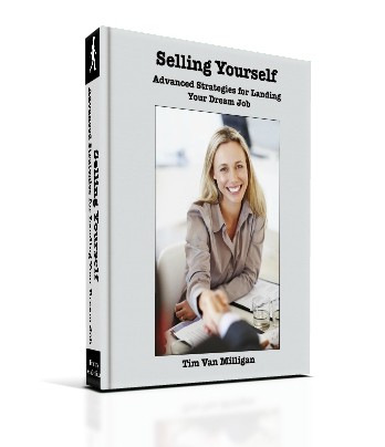 Selling Yourself - Advanced Strategies for Landing Your Dream Job